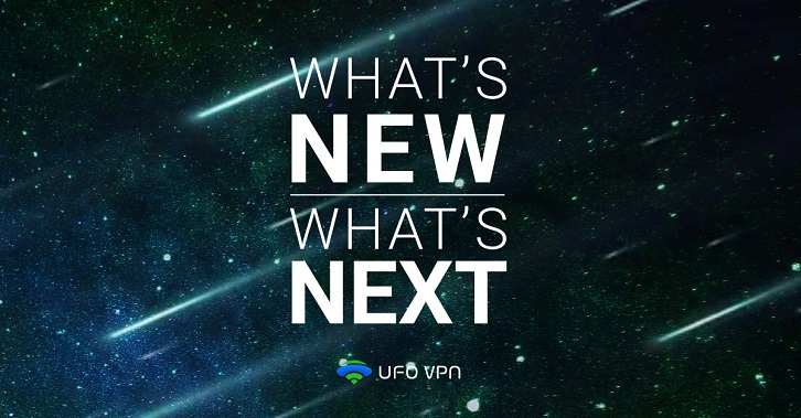 What's New & What's Next on UFO VPN